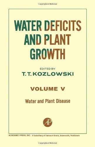 9780124241558: Water Deficits and Plant Growth: Water and Plant Disease v. 5
