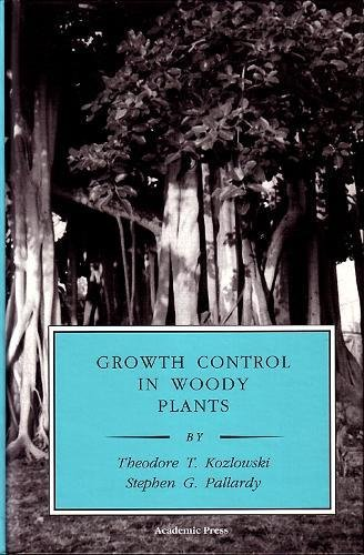 9780124242104: Growth Control in Woody Plants (Physiological Ecology)