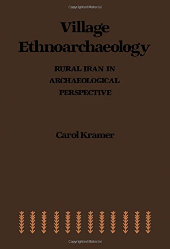 9780124250208: Village Ethnoarchaeology: Rural Iran in Archaeological Perspective (Studies in archaeology)
