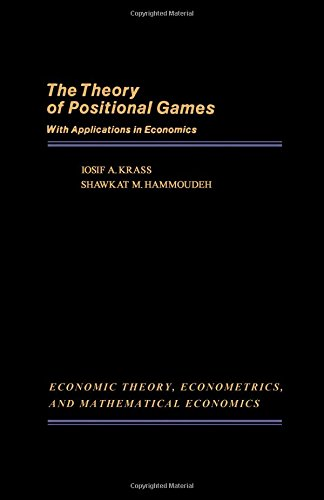9780124259201: Theory of Positional Games: With Applications in Economics (Economic Theory, Econometrics, and Mathematical Economics)