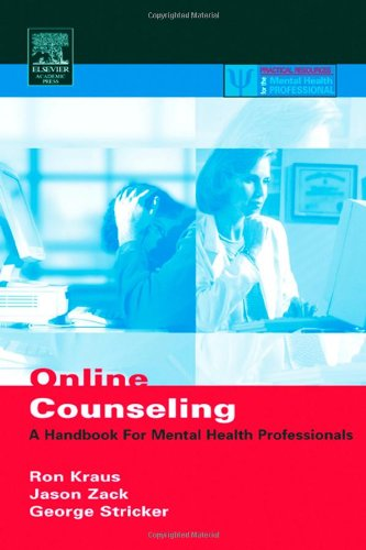 9780124259553: Online Counseling: A Handbook for Mental Health Professionals (Practical Resources for the Mental Health Professional)