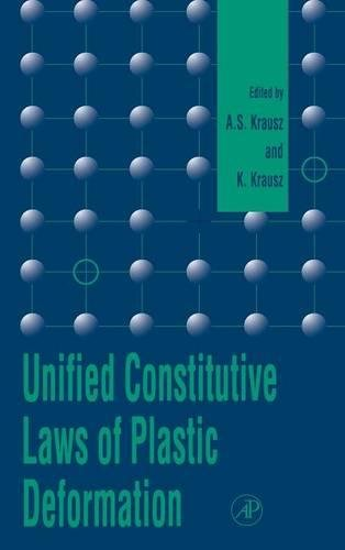 9780124259706: Unified Constitutive Laws of Plastic Deformation
