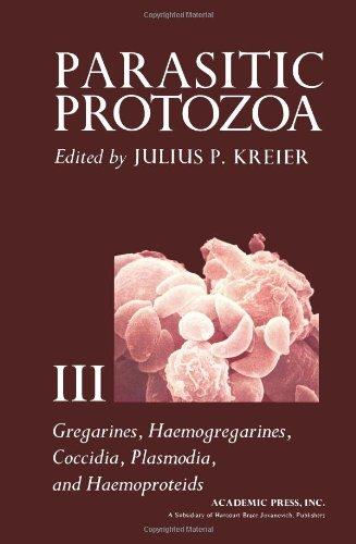 9780124260030: Parasitic Protozoa: Gregarines, Haemogregarines, Coccidia, Plasmodia and Haemoproteids, Volume 3