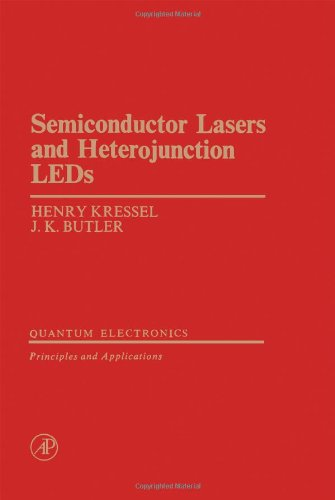 9780124262508: Semiconductor Lasers and Heterojunction L.E.D.'s (Quantum electronics, principles and applications)