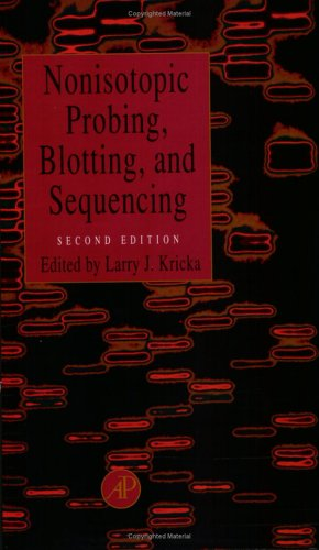9780124262928: Nonisotopic Probing, Blotting, and Sequencing, Second Edition