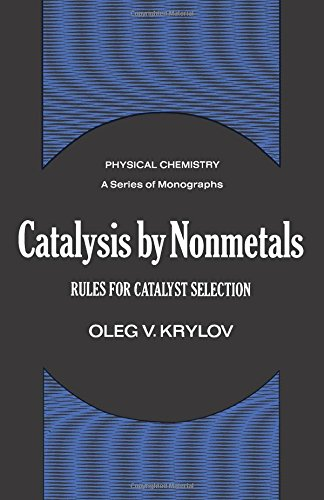 9780124272507: Catalysis by Nonmetals: Rules for Catalyst Selection