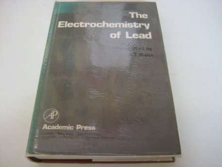 9780124283503: The Electrochemistry of Lead