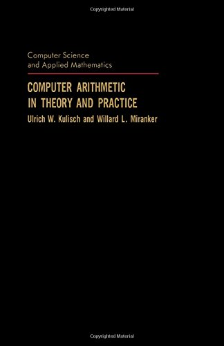 9780124286504: Computer Arithmetic in Theory and Practice (Computer Science & Applied Mathematics)