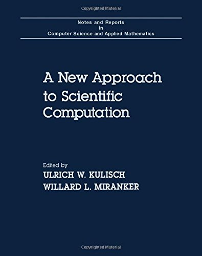 9780124286603: New Approach to Scientific Computation (Computer Science and Applied Mathematics)