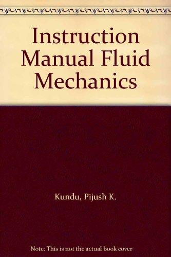 9780124287716: Instruction Manual Fluid Mechanics