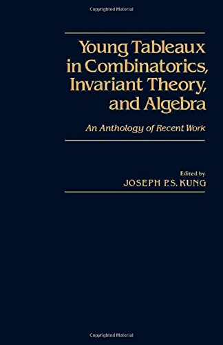 9780124287808: Young Tableaux in Combinatorics, Invariant Theory, and Algebra: An Anthology of Recent Work
