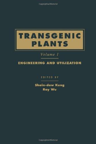 9780124287815: Transgenic Plants, Volume 1: Engineering and Utilization