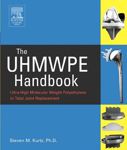 9780124298514: The UHMWPE Handbook: Ultra-High Molecular Weight Polyethylene in Total Joint Replacement