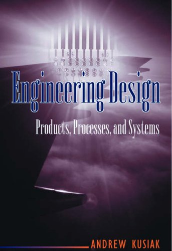 9780124301450: Engineering Design: Products, Processes and Systems
