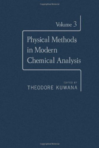 9780124308039: Physical Methods in Modern Chemical Analysis: v. 3
