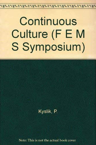 9780124311701: Continuous Culture, Volume 41 (FEMS Symposia)