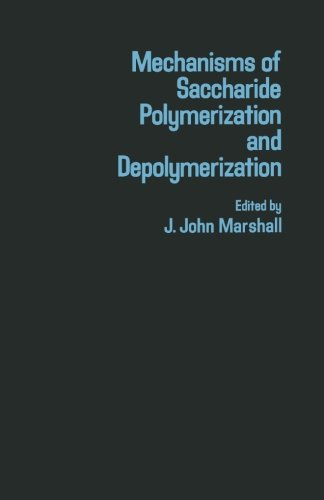 9780124311718: Mechanisms of Saccharide Polymerization and Depolymerization