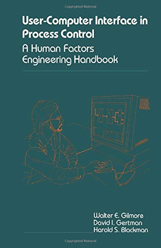 9780124311763: The user- computer interface in process control: A human factors engineering handbook