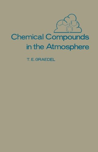 9780124311862: Chemical Compounds in the Atmosphere