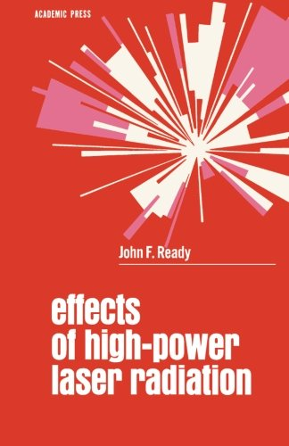 9780124311930: Effects of High-Power Laser Radiation