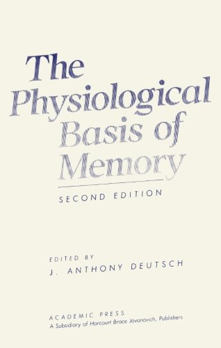9780124311985: The Physiological Basis of Memory, Second Edition