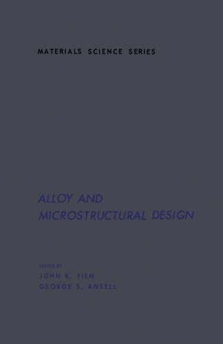 9780124312180: Alloy and Microstructural Design