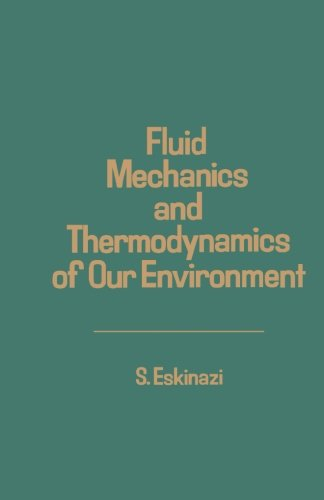 9780124312265: Fluid Mechanics and Thermodynamics of Our Environment
