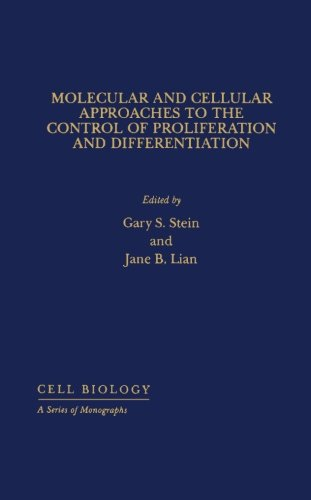 9780124312302: Molecular and Cellular Approaches to the Control of Proliferation and Differentiation
