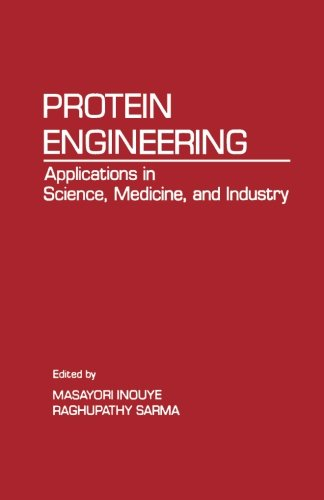 9780124312319: Protein Engineering: Applications in Science, Medicine, and Industry