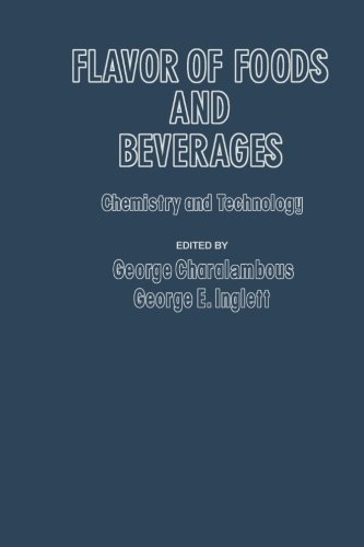 9780124312333: Flavor of Foods and Beverages: Chemistry and Technology
