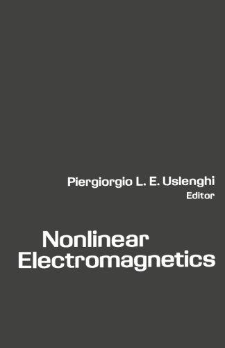 9780124312401: Nonlinear Electromagnetics