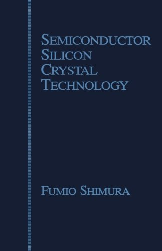 9780124312494: Semiconductor Silicon Crystal Technology