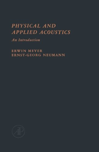 9780124312685: Physical and Applied Acoustics: An Introduction
