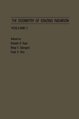 9780124312852: The Dosimetry of Ionizing Radiation, Volume I