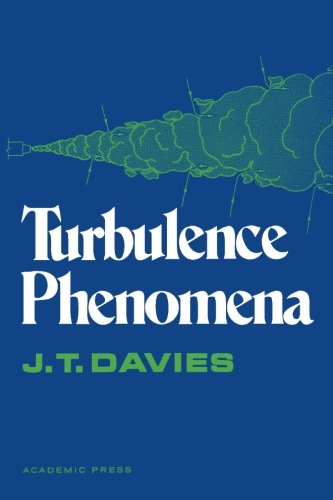 9780124312937: Turbulence Phenomena: An Introduction to the Eddy Transfer of Momentum, Mass, and Heat, Particularly at Interfaces