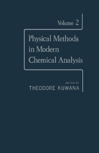 9780124312968: Physical Methods in Modern Chemical Analysis: Volume 2