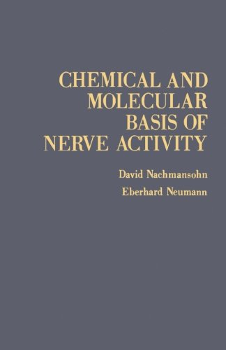 9780124313019: Chemical and Molecular Basis of Nerve Activity