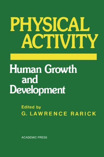 9780124313149: Physical Activity: Human Growth and Development