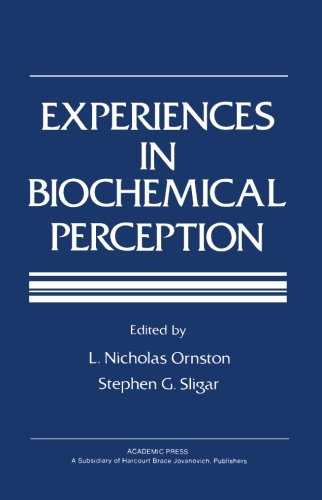 9780124314023: Experiences in Biochemical Perception