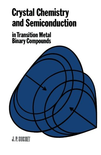 9780124314078: Crystal Chemistry and Semiconduction in Transition Metal Binary Compounds