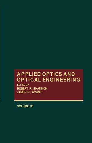 9780124314351: Applied Optics and Optical Engineering, Volume IX