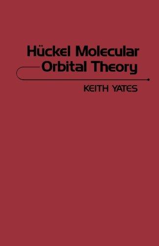9780124314979: Huckel Molecular Orbital Theory