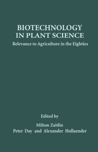 9780124315105: Biotechnology in Plant Science: Relevance to Agriculture in the Eighties