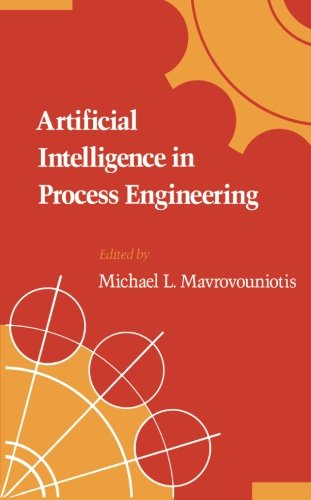 9780124315129: Artificial Intelligence in Process Engineering