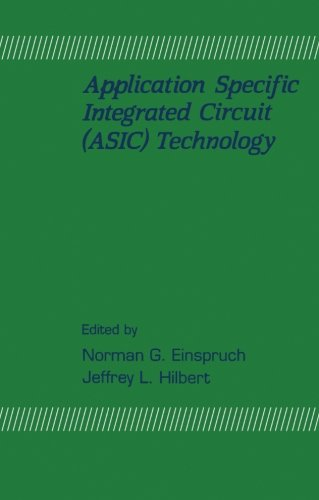 9780124315211: Application Specific Integrated Circuit (ASIC) Technology