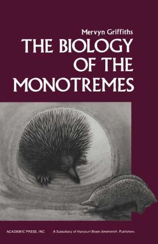 9780124315297: The Biology of the Monotremes