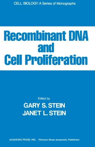 9780124315341: Recombinant Dna and Cell Proliferation