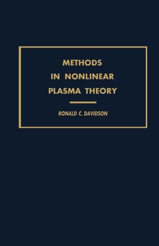 9780124315365: Methods in Nonlinear Plasma Theory
