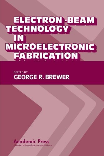 9780124315396: Electron-Beam Technology in Microelectronic Fabrication