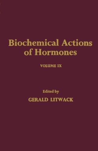 9780124315426: Biochemical Actions of Hormones, Volume IX